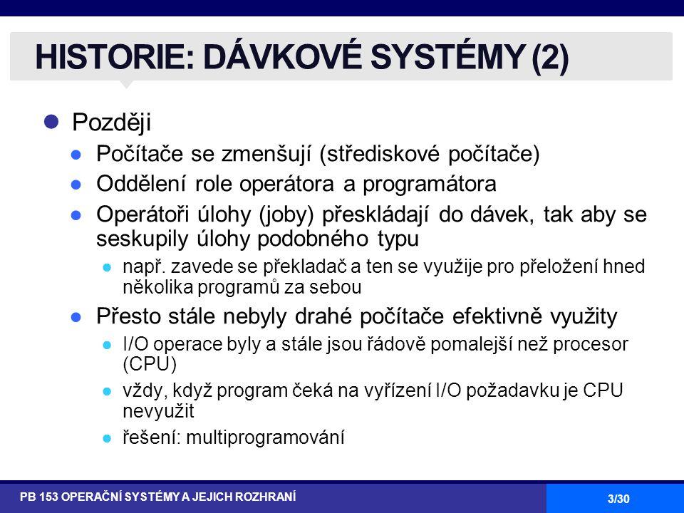 HISTORIE: DÁVKOVÉ SYSTÉMY (2)