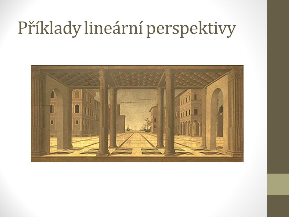 Příklady lineární perspektivy