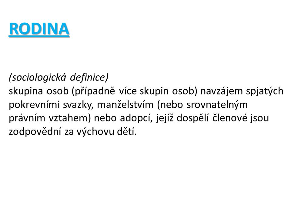 RODINA (sociologická definice)