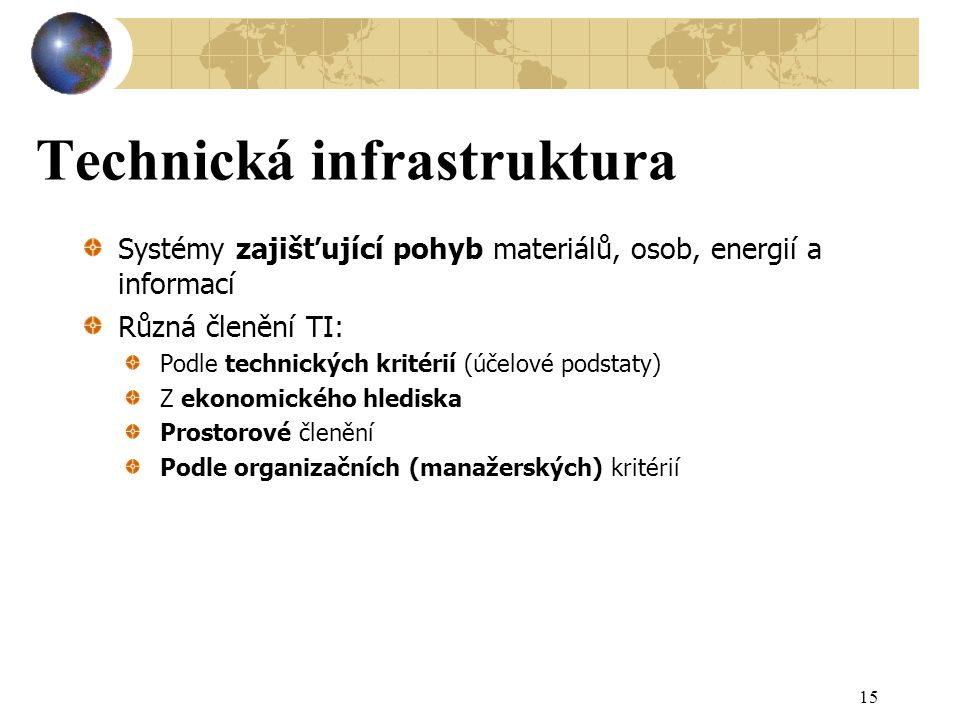 Technická infrastruktura
