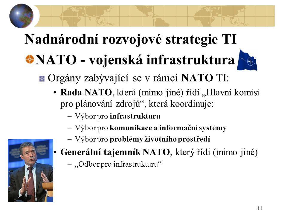 Nadnárodní rozvojové strategie TI NATO - vojenská infrastruktura