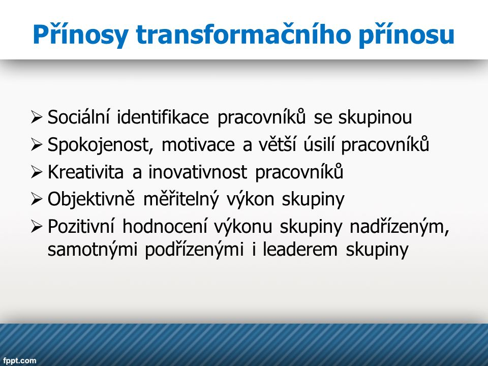 Přínosy transformačního přínosu