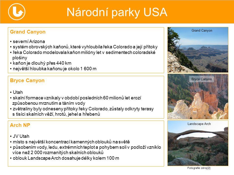 Národní parky USA Grand Canyon Bryce Canyon Arch NP severní Arizona