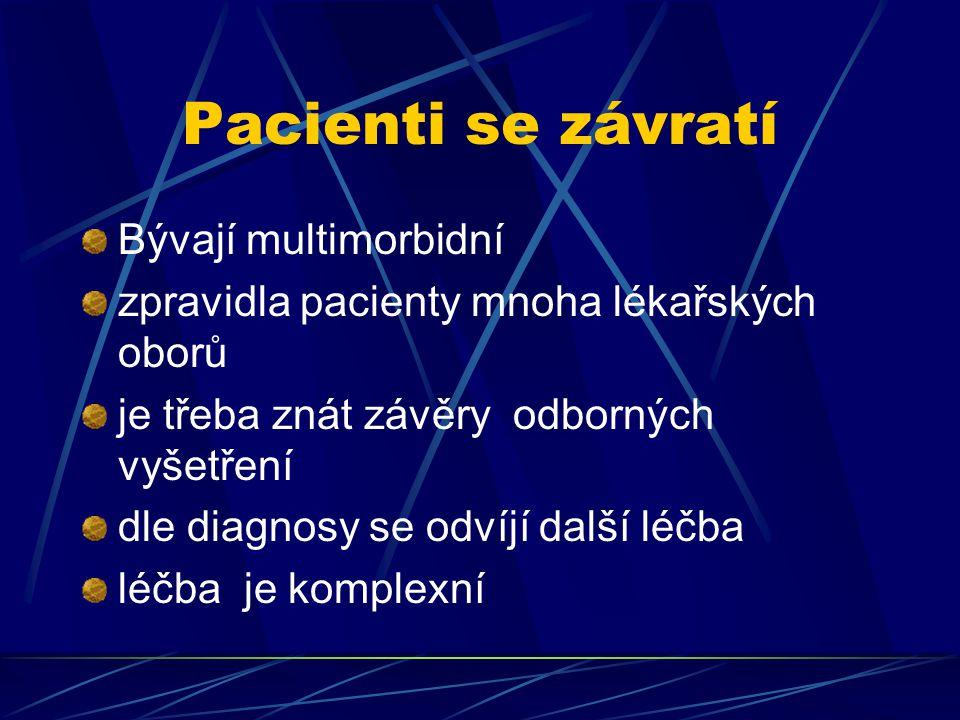 Pacienti se závratí Bývají multimorbidní