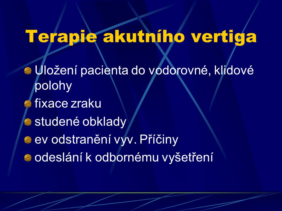 Terapie akutního vertiga
