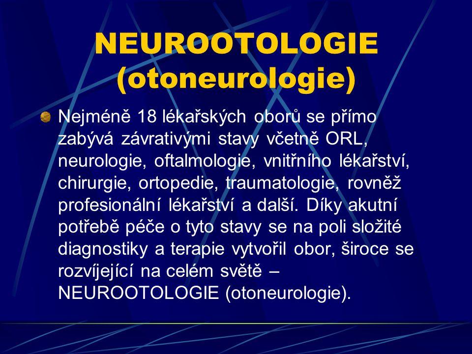 NEUROOTOLOGIE (otoneurologie)