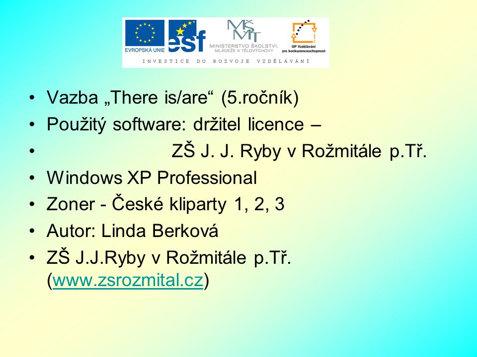 "Vazba ""There is/are (5.ročník)"
