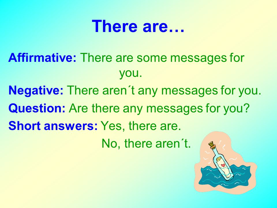 There are… Affirmative: There are some messages for you.