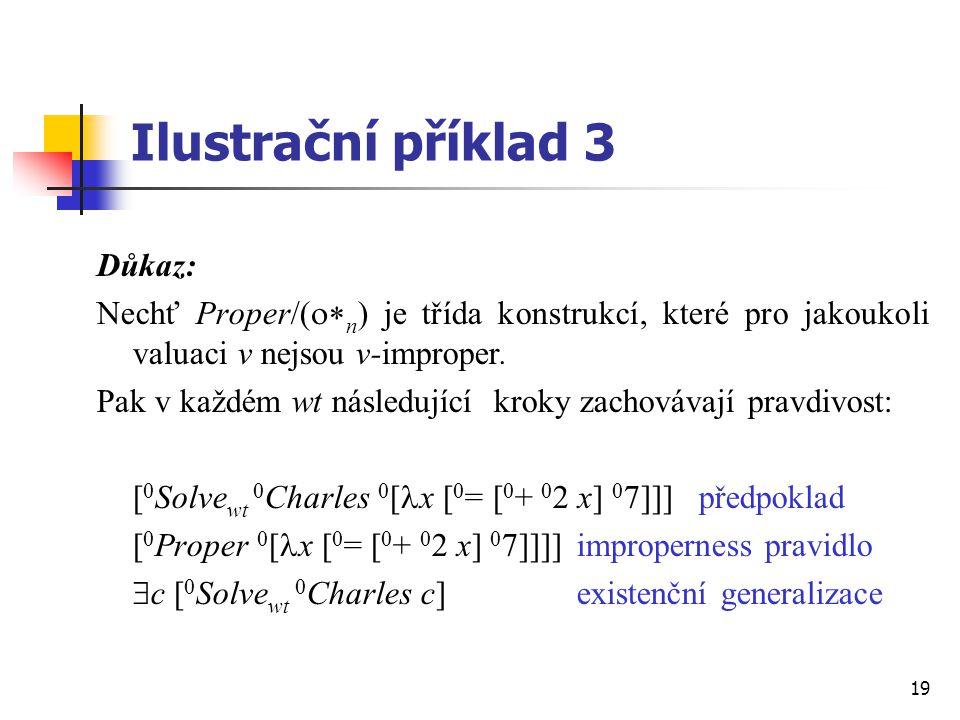 Ilustrační příklad 3 Důkaz: