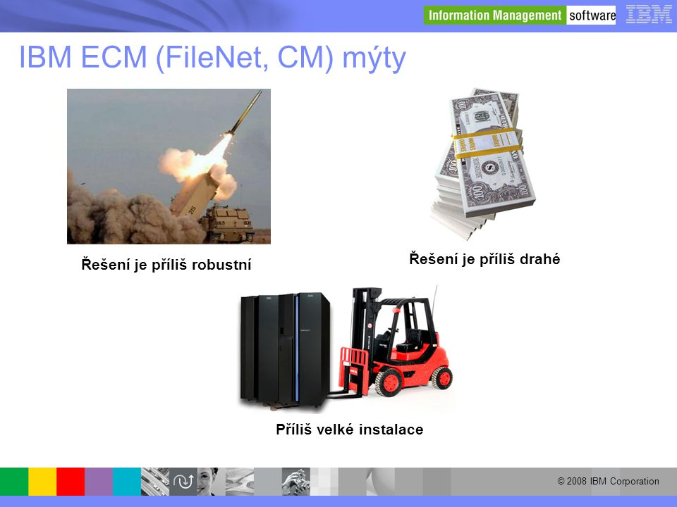 IBM ECM (FileNet, CM) mýty