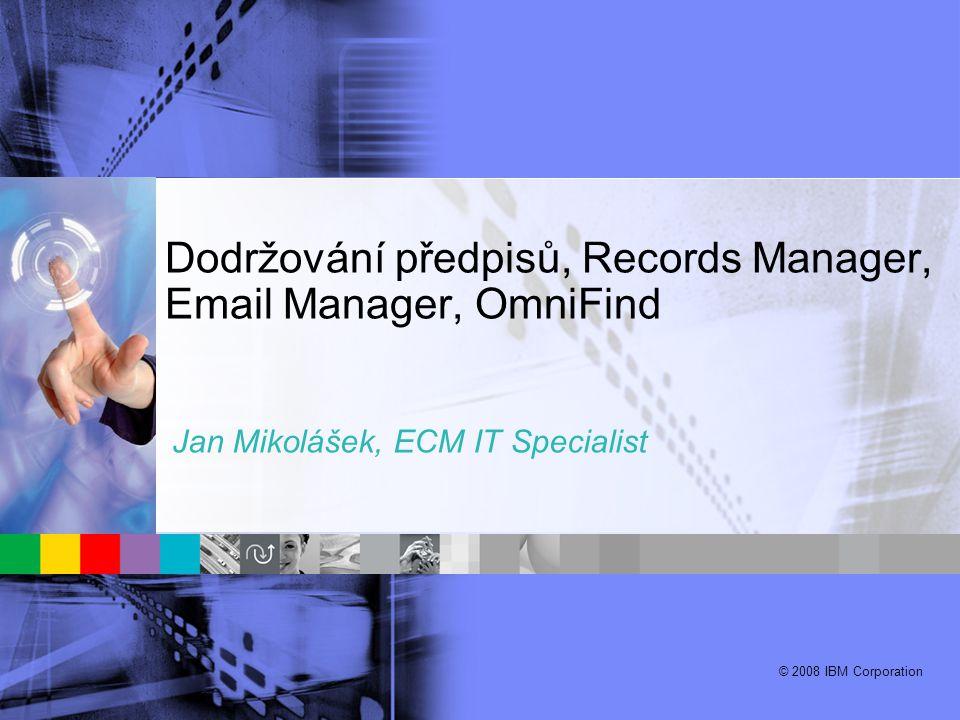 Dodržování předpisů, Records Manager, Email Manager, OmniFind