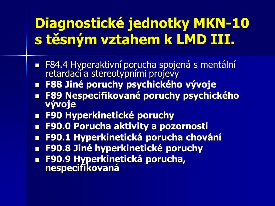 Diagnostické jednotky MKN-10 s těsným vztahem k LMD III.