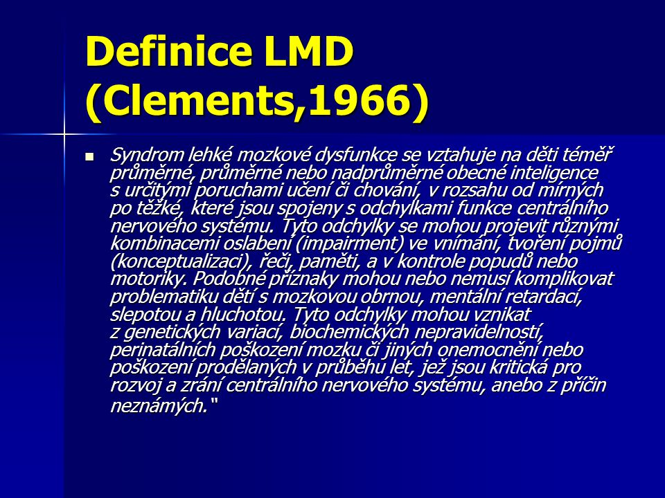 Definice LMD (Clements,1966)