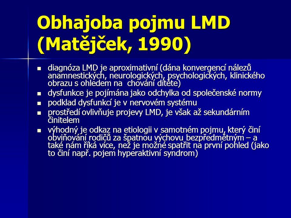 Obhajoba pojmu LMD (Matějček, 1990)