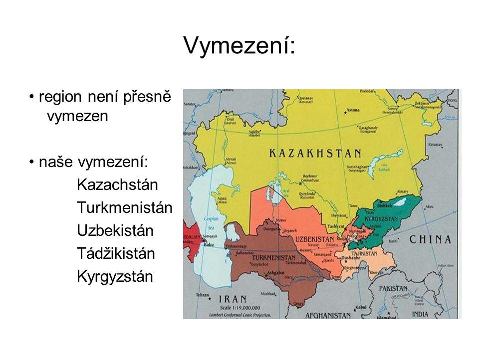 Vymezení: • region není přesně vymezen • naše vymezení: Kazachstán