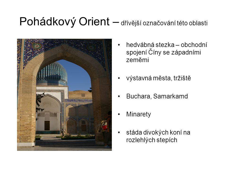 Pohádkový Orient – dřívější označování této oblasti