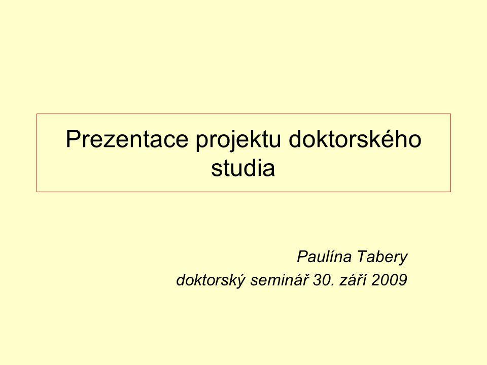 Prezentace projektu doktorského studia