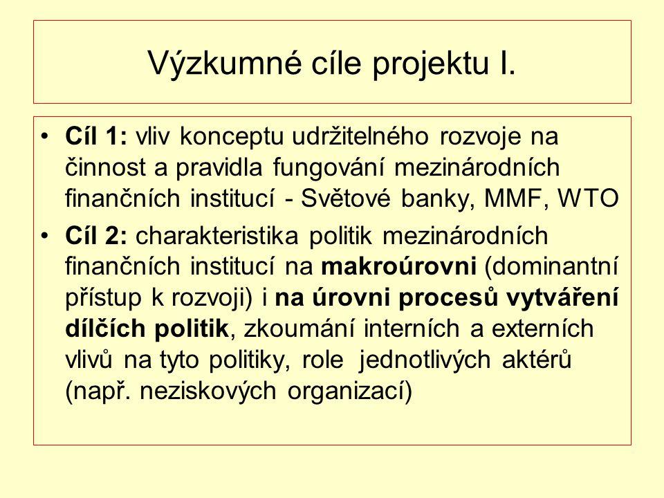 Výzkumné cíle projektu I.
