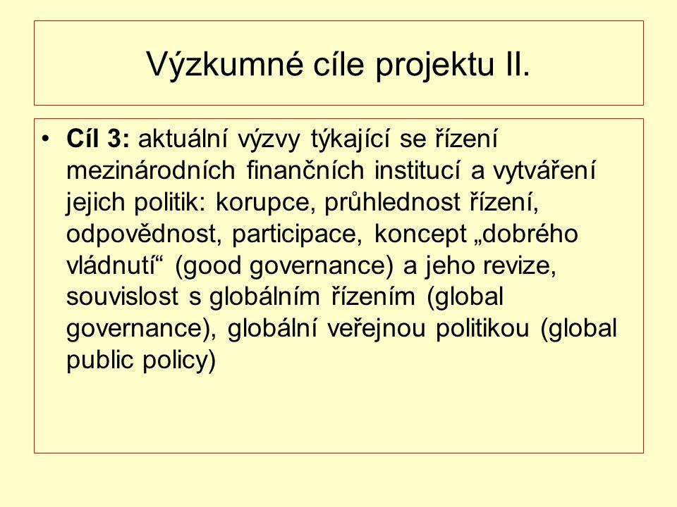 Výzkumné cíle projektu II.