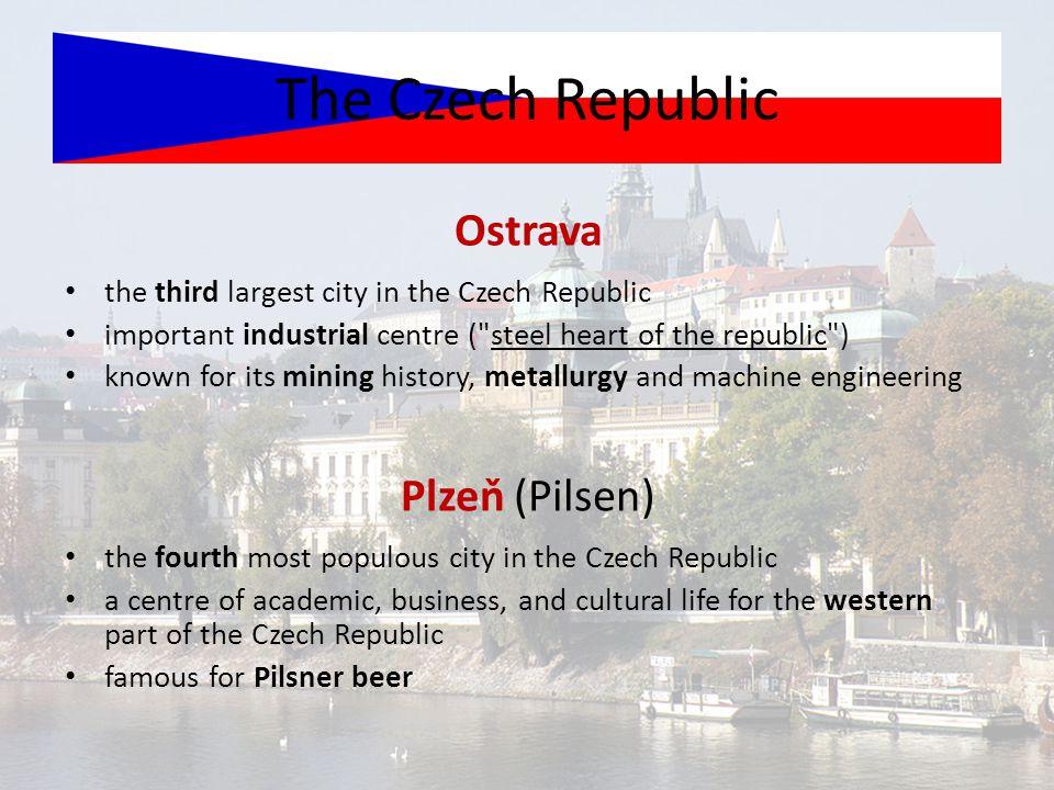 The Czech Republic Ostrava Plzeň (Pilsen)