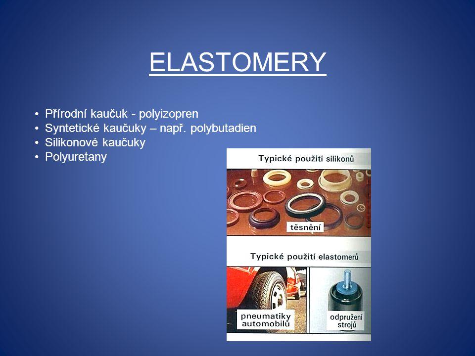 ELASTOMERY Přírodní kaučuk - polyizopren