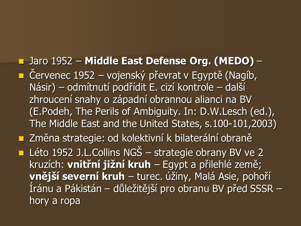 Jaro 1952 – Middle East Defense Org. (MEDO) –
