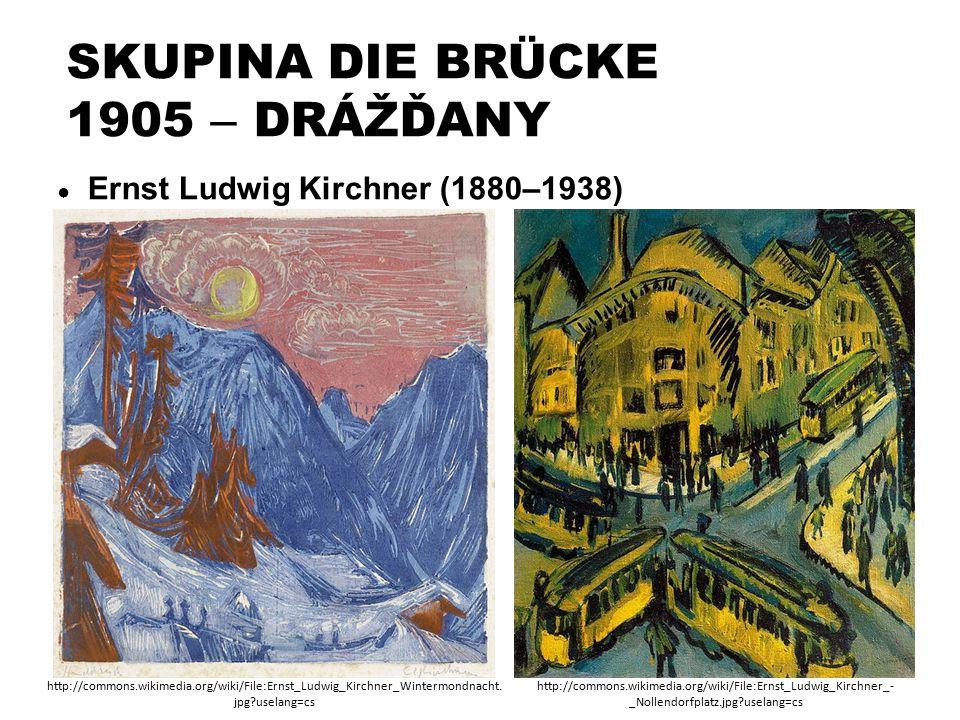 SKUPINA DIE BRÜCKE 1905 – DRÁŽĎANY