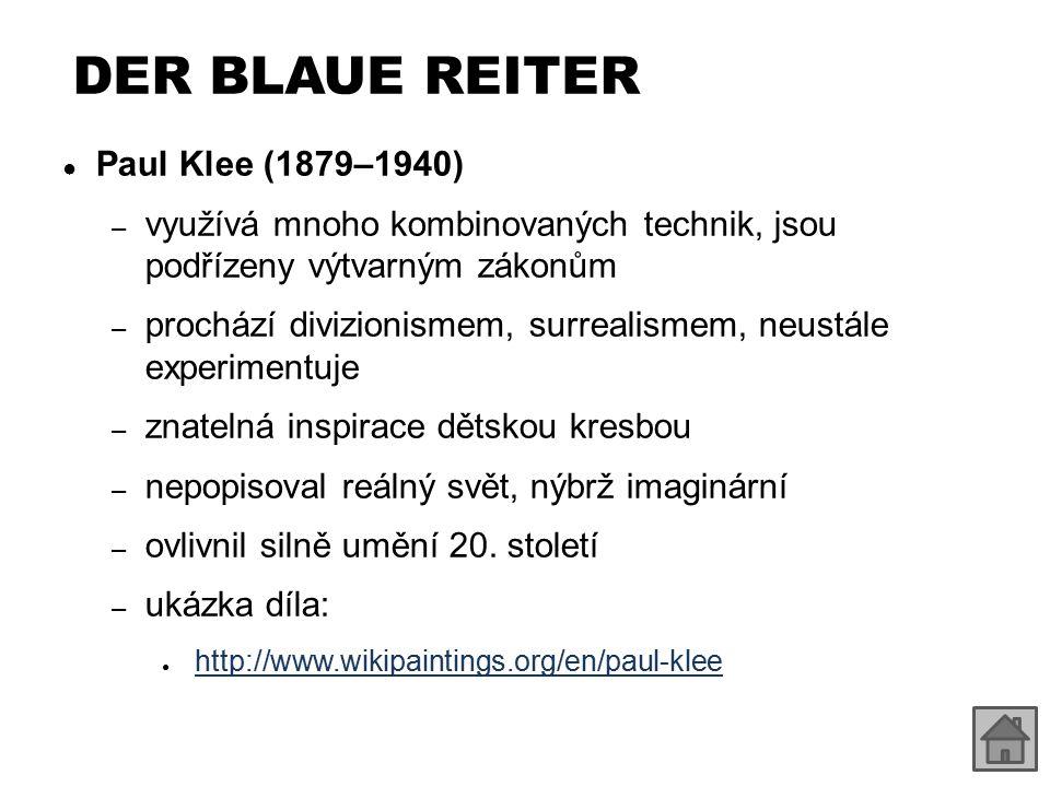 DER BLAUE REITER Paul Klee (1879–1940)