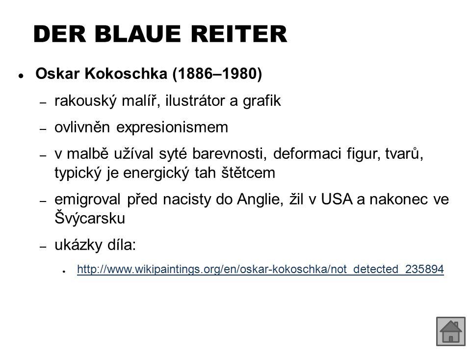 DER BLAUE REITER Oskar Kokoschka (1886–1980)
