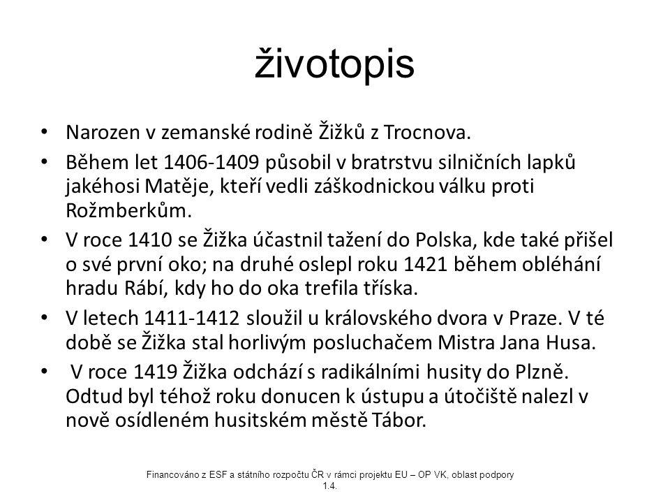 životopis Narozen v zemanské rodině Žižků z Trocnova.