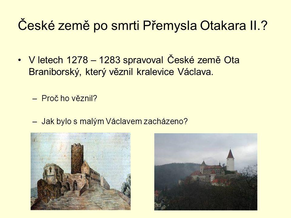 České země po smrti Přemysla Otakara II.