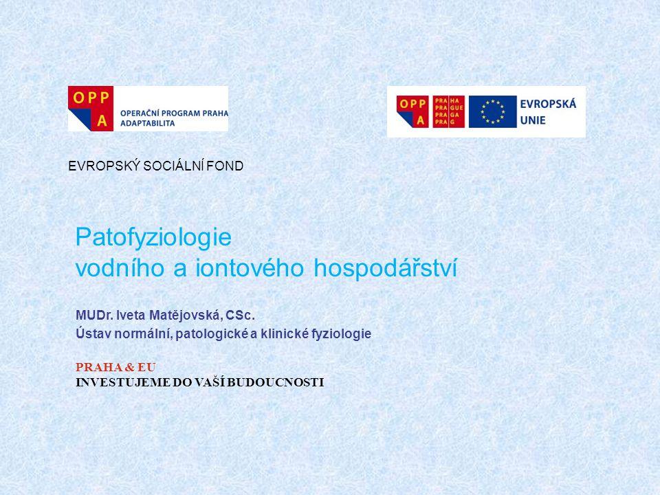 Patofyziologie vodního a iontového hospodářství
