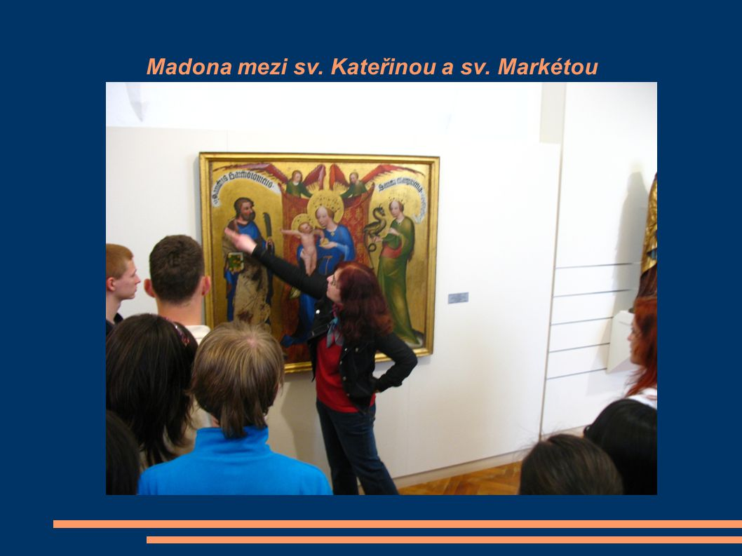 Madona mezi sv. Kateřinou a sv. Markétou
