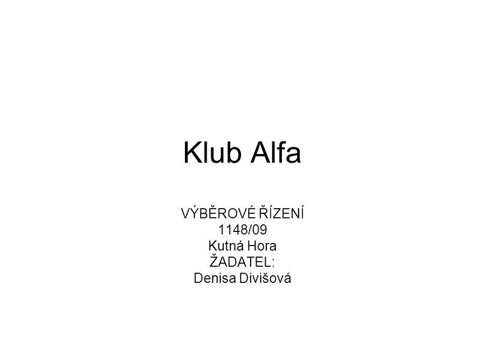 VÝBĚROVÉ ŘÍZENÍ 1148/09 Kutná Hora ŽADATEL: Denisa Divišová