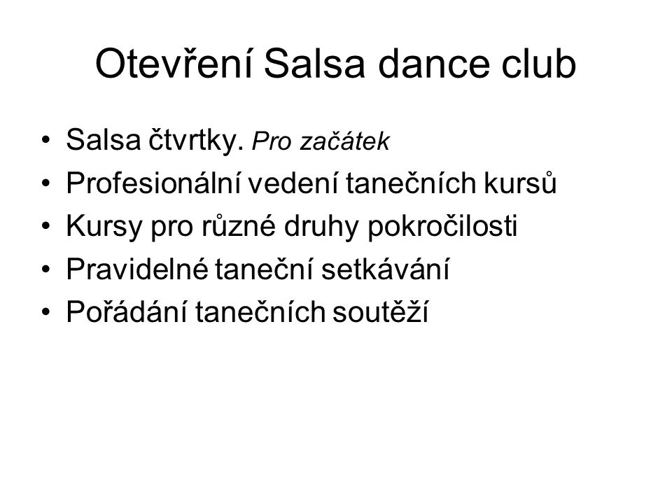 Otevření Salsa dance club