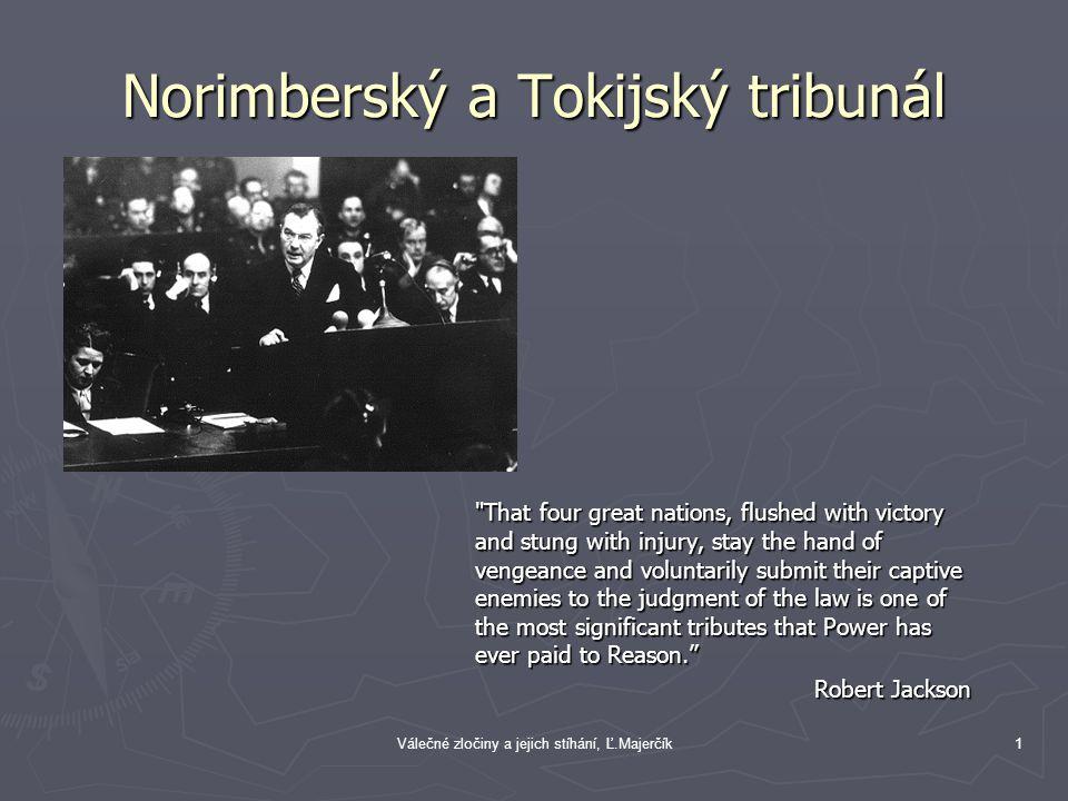 Norimberský a Tokijský tribunál