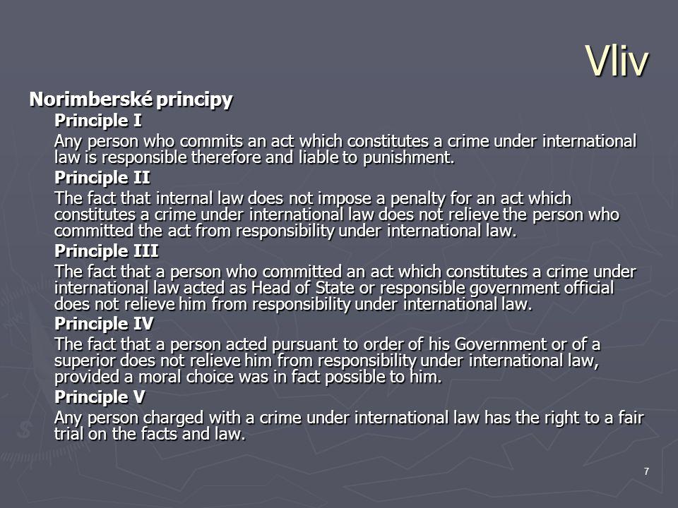 Vliv Norimberské principy Principle I