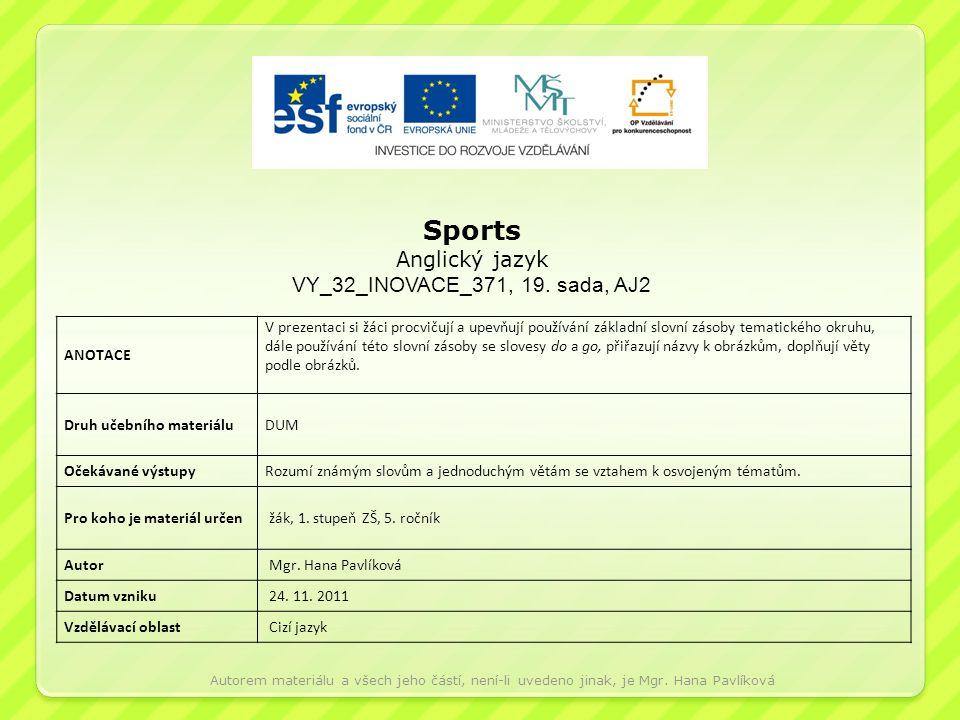 Sports Anglický jazyk VY_32_INOVACE_371, 19. sada, AJ2 ANOTACE