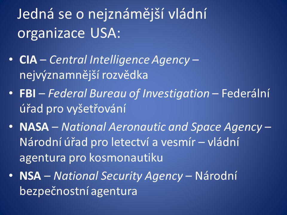 Jedná se o nejznámější vládní organizace USA: