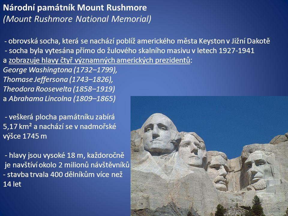 Národní památník Mount Rushmore (Mount Rushmore National Memorial)