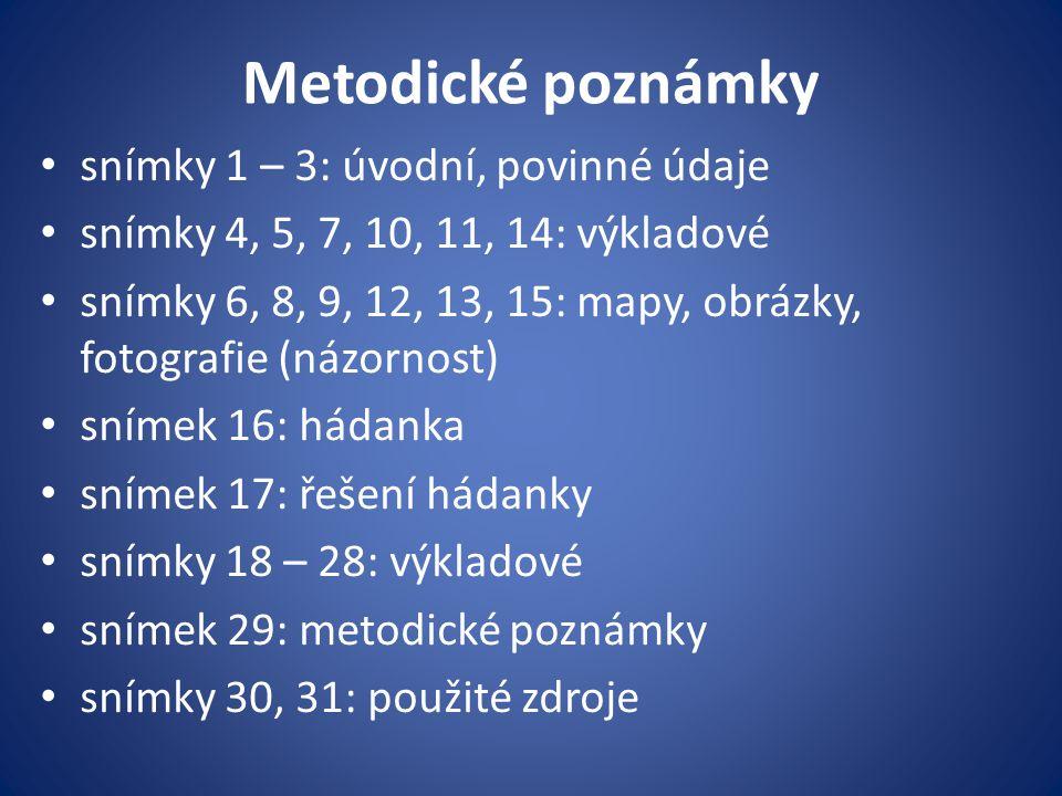 Metodické poznámky snímky 1 – 3: úvodní, povinné údaje
