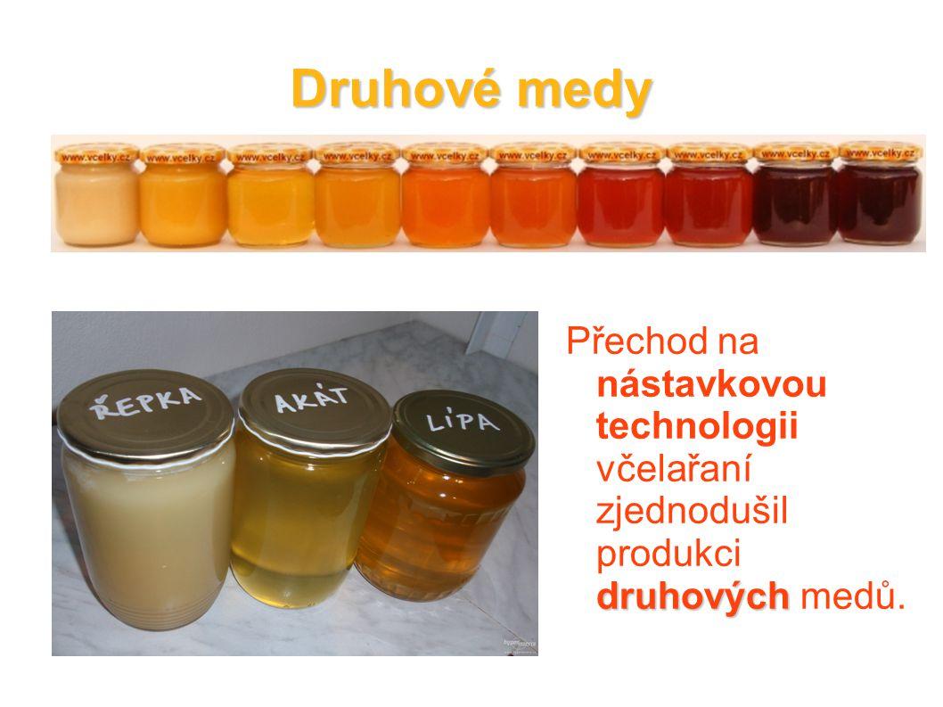 Druhové medy Přechod na nástavkovou technologii včelařaní zjednodušil produkci druhových medů.