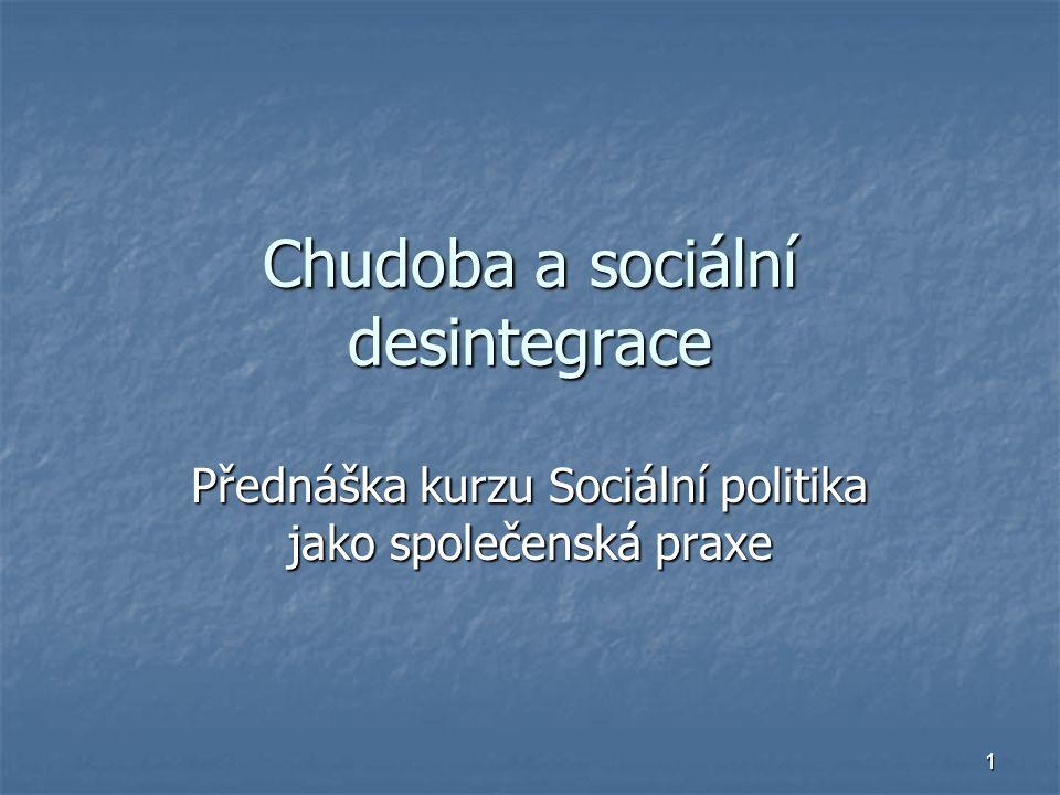 Chudoba a sociální desintegrace