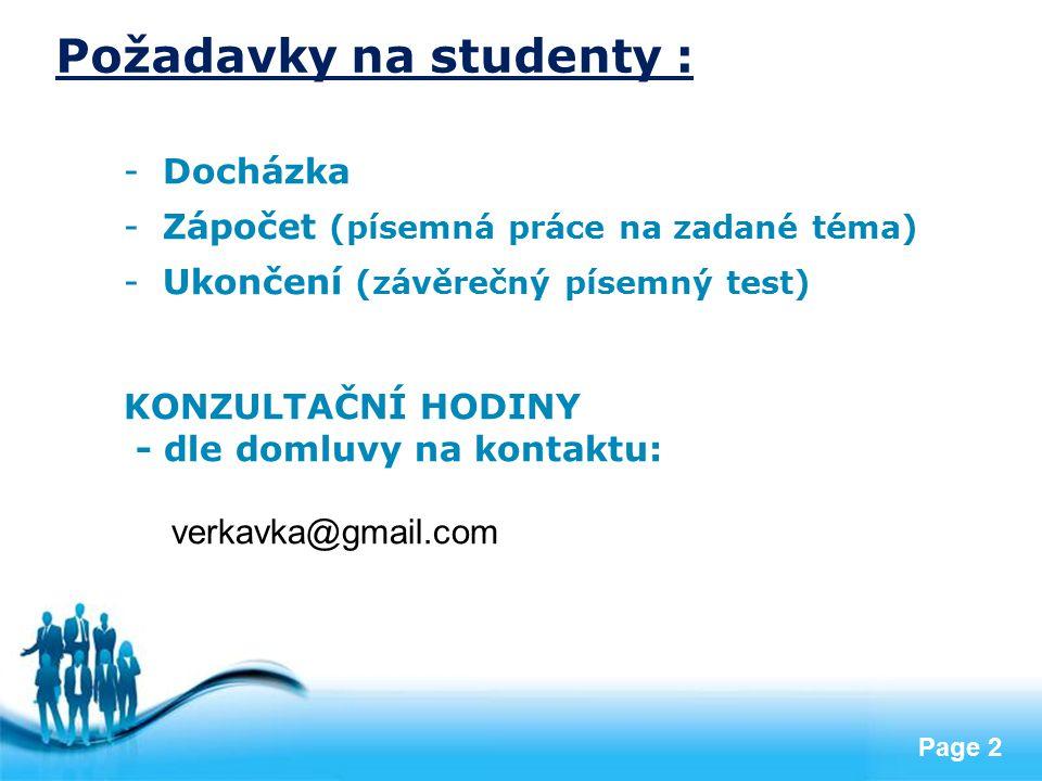 Požadavky na studenty :