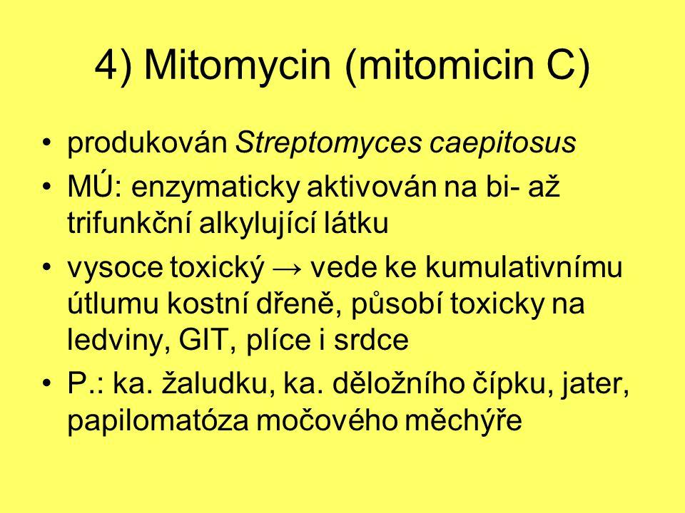 4) Mitomycin (mitomicin C)