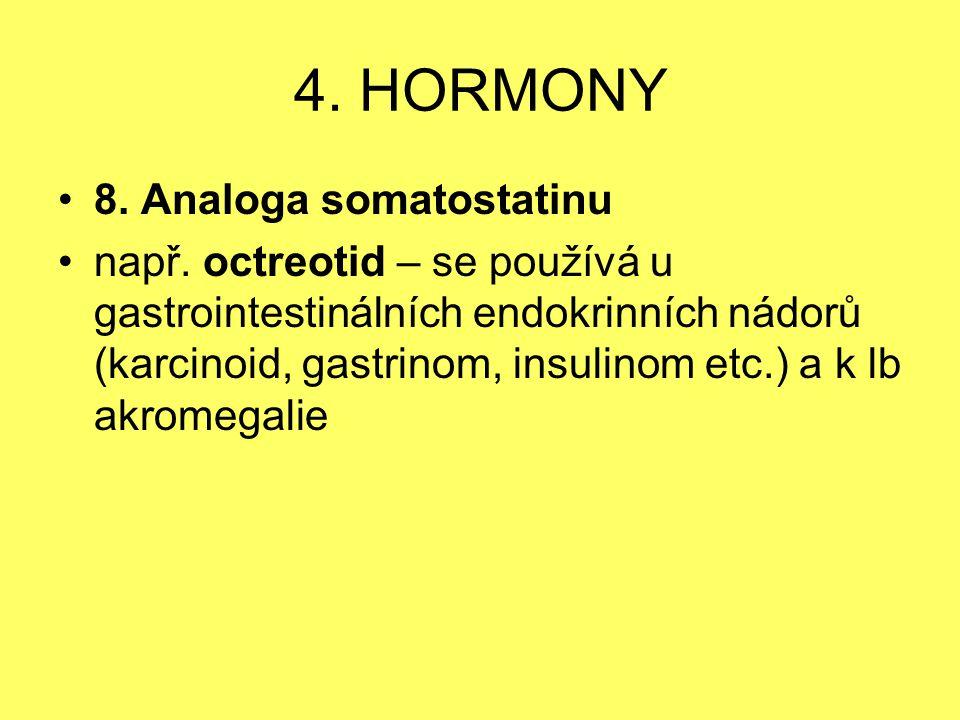 4. HORMONY 8. Analoga somatostatinu