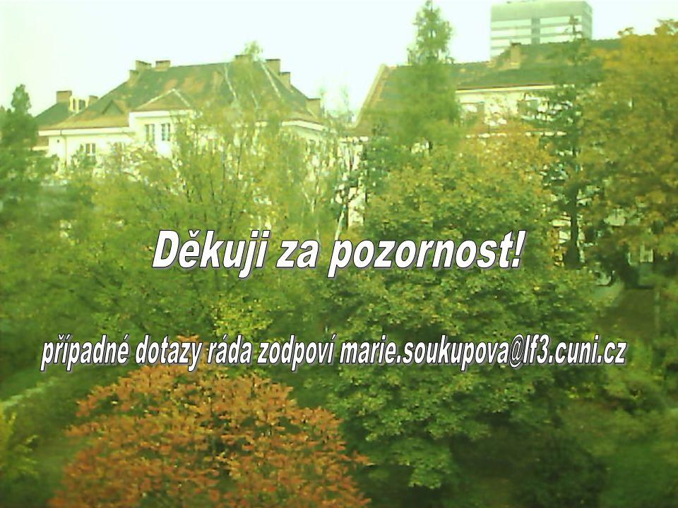 případné dotazy ráda zodpoví marie.soukupova@lf3.cuni.cz