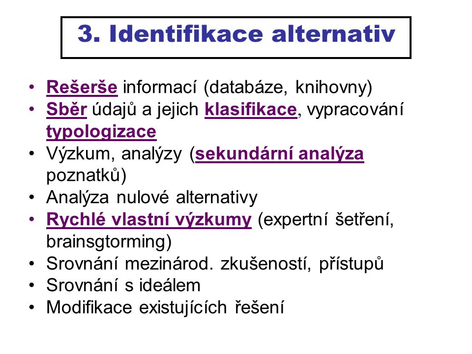3. Identifikace alternativ