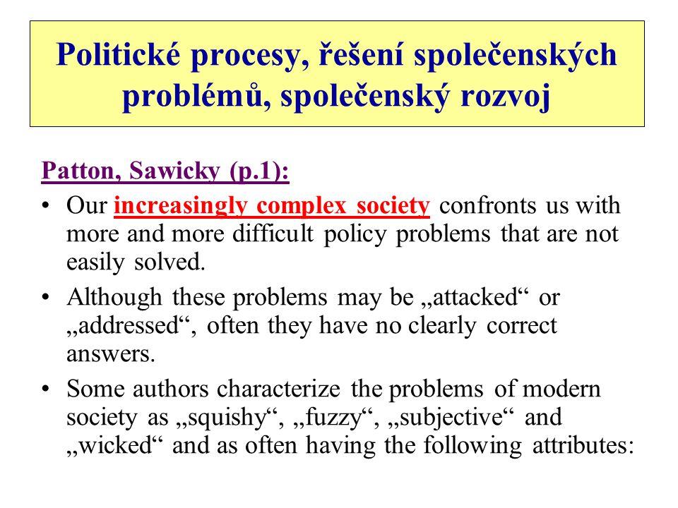 Politické procesy, řešení společenských problémů, společenský rozvoj