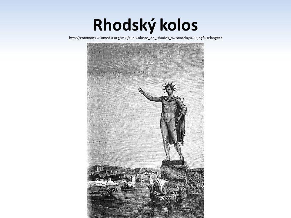 Rhodský kolos http://commons. wikimedia